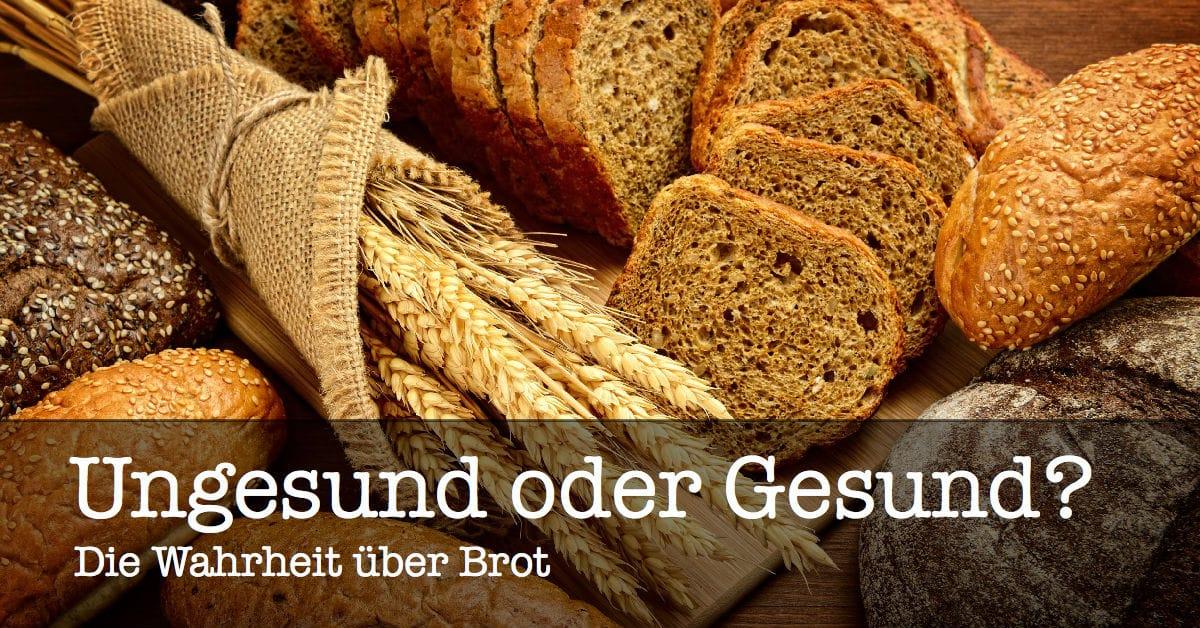 Ist Brot gesund oder ungesund?